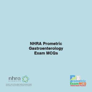 NHRA Prometric Gastroenterology Exam MCQs