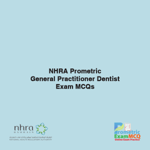 NHRA Prometric General Practitioner Dentist Exam MCQs