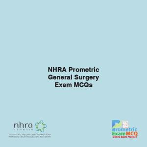 NHRA Prometric General Surgery Exam MCQs