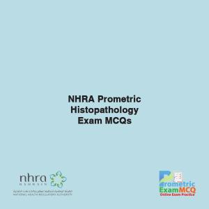 NHRA Prometric Histopathology Exam MCQs