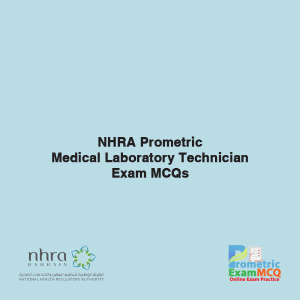 NHRA Prometric Medical Laboratory Technician Exam MCQs