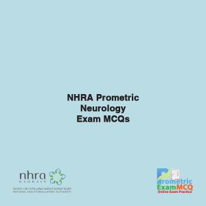 NHRA Prometric Neurology Exam MCQs