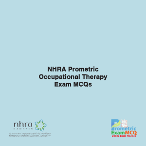 NHRA Prometric Occupational Therapy Exam MCQs