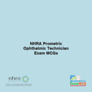 NHRA Prometric Ophthalmic Technician Exam MCQs