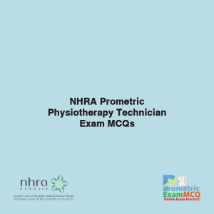 NHRA Prometric Physiotherapy Technician Exam MCQs