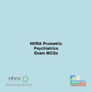 NHRA Prometric Psychiatrics Exam MCQs