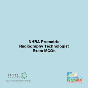 NHRA Prometric Radiography Technologist Exam MCQs