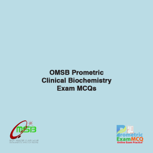 OMSB Prometric Clinical Biochemistry Exam MCQs
