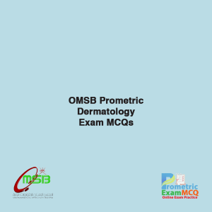 OMSB Prometric Dermatology Exam MCQs