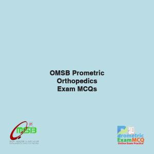 OMSB Prometric Orthopedics Exam MCQs
