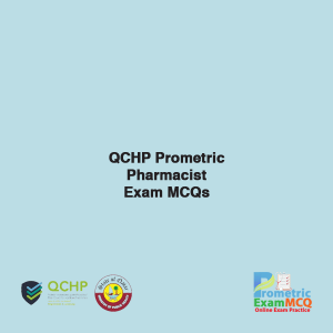 QCHP Prometric Pharmacist Exam MCQs