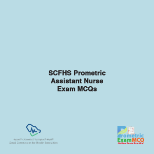 SCFHS Prometric Assistant Nurse Exam MCQs