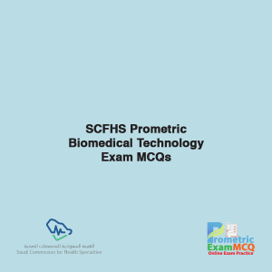 SCFHS Prometric Biomedical Technology Exam MCQs