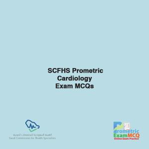 SCFHS Prometric Cardiology Exam MCQs
