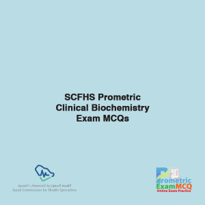 SCFHS Prometric Clinical Biochemistry Exam MCQs