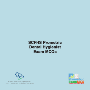 SCFHS Prometric Dental Hygienist Exam MCQs