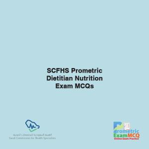 SCFHS Prometric Dietitian Nutrtiton Exam MCQs