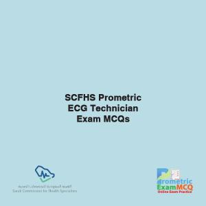SCFHS Prometric ECG Technician Exam MCQS