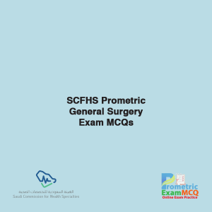 SCFHS Prometric General Surgery Exam MCQs