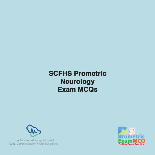 SCFHS Prometric Neurology Exam MCQs