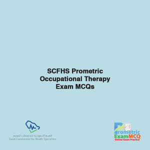 SCFHS Prometric Occupational Therapy Exam MCQs