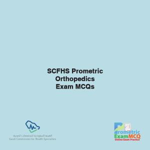 SCFHS Prometric Orthopedics Exam MCQs