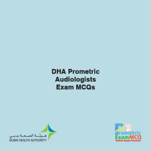 DHA Prometric Audiologists Exam MCQs