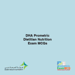 DHA Prometric Dietitian Nutrition Exam MCQs