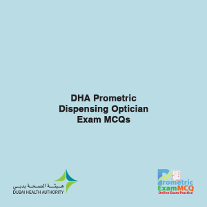 DHA Prometric Dispensing Optician Exam MCQs