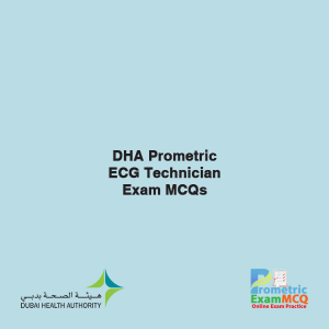 DHA Prometric ECG Technician Exam MCQs
