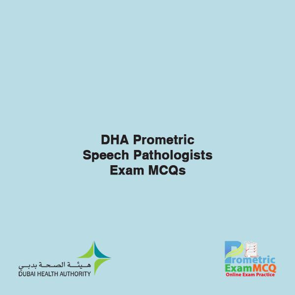 DHA Prometric Speech Pathologists Exam MCQs