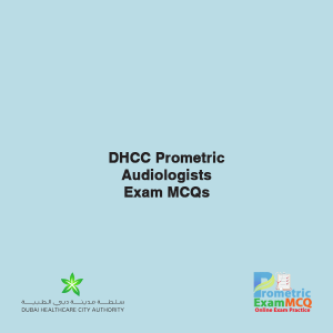 DHCC Prometric Audiologists Exam MCQs