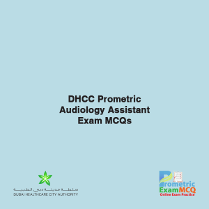 DHCC Prometric Audiology Assistant Exam MCQs