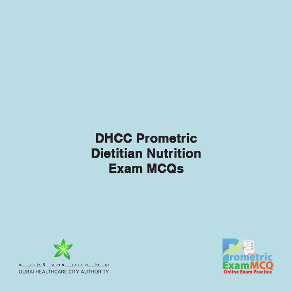 DHCC Prometric Dietitian Nutrition Exam MCQs