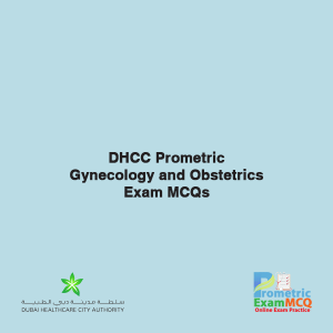 DHCC Prometric Gynecology and Obstetrics Exam MCQs