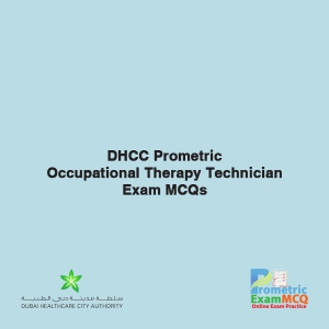 DHCC Prometric Occupational Therapy Technician Exam MCQs