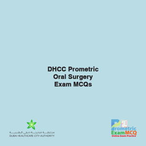 DHCC Prometric Oral Surgery Exam MCQs