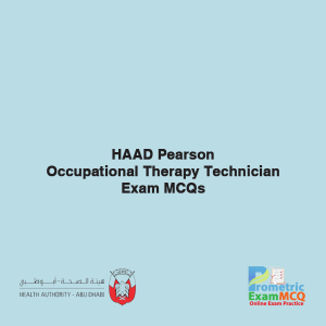 HAAD Pearson Occupational Therapy Technician Exam MCQs
