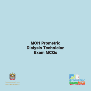 MOH Prometric Dialysis Technician Exam MCQs