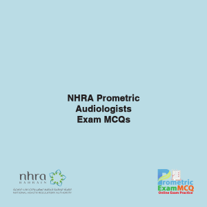 NHRA Prometric Audiologists Exam MCQs