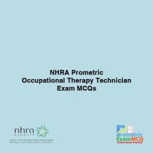 NHRA Prometric Occupational Therapy Technician Exam MCQs