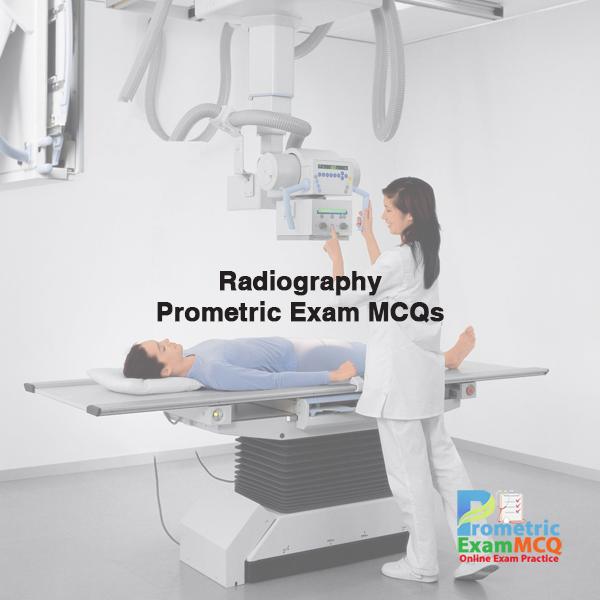 Radiography-Prometric-Exam-MCQs