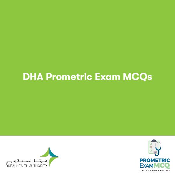 DHA PROMETRIC EXAM MCQS