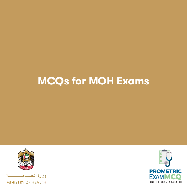 MCQS FOR MOH EXAMS