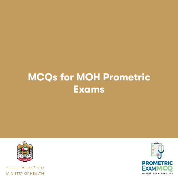 MCQS FOR MOH PROMETRIC EXAMS