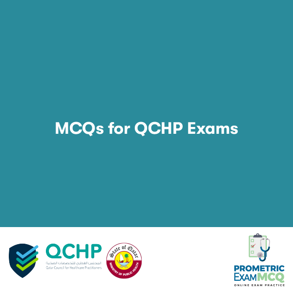 MCQs FOR QCHP EXAMS