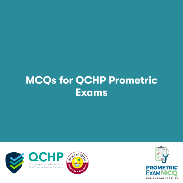 MCQS FOR QCHP PROMETRIC EXAMS
