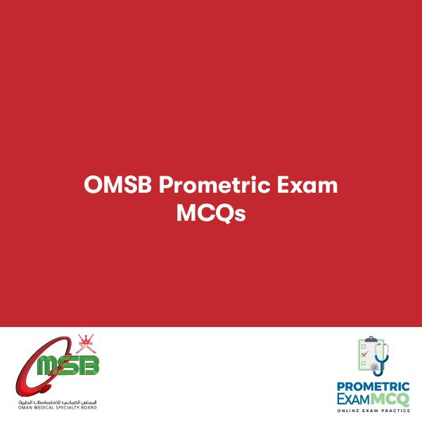OMSB PROMETRIC EXAM MCQS