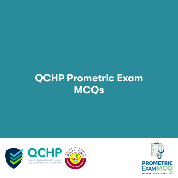 QCHP Prometric Exam MCQs