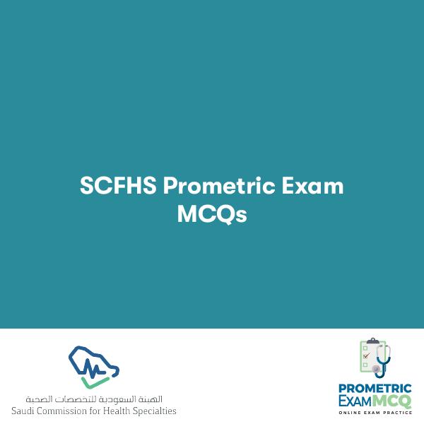 MCQs for SCFHS Prometric Exam MCQs
